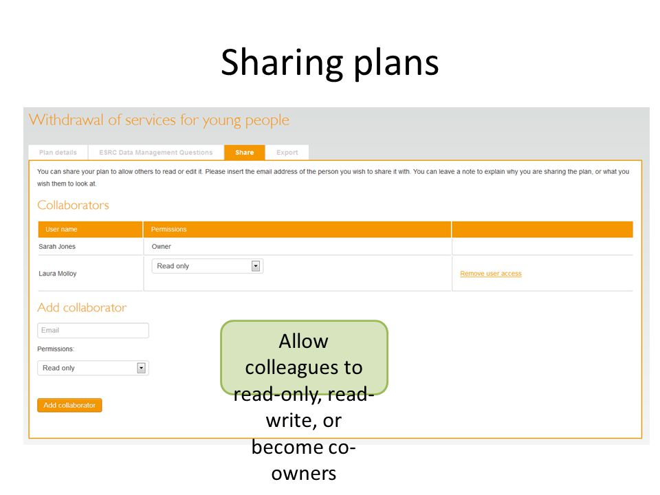 Sharing plans Allow colleagues to read-only, read- write, or become co- owners