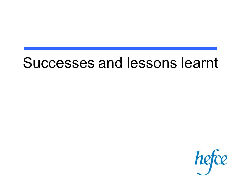 Successes and lessons learnt