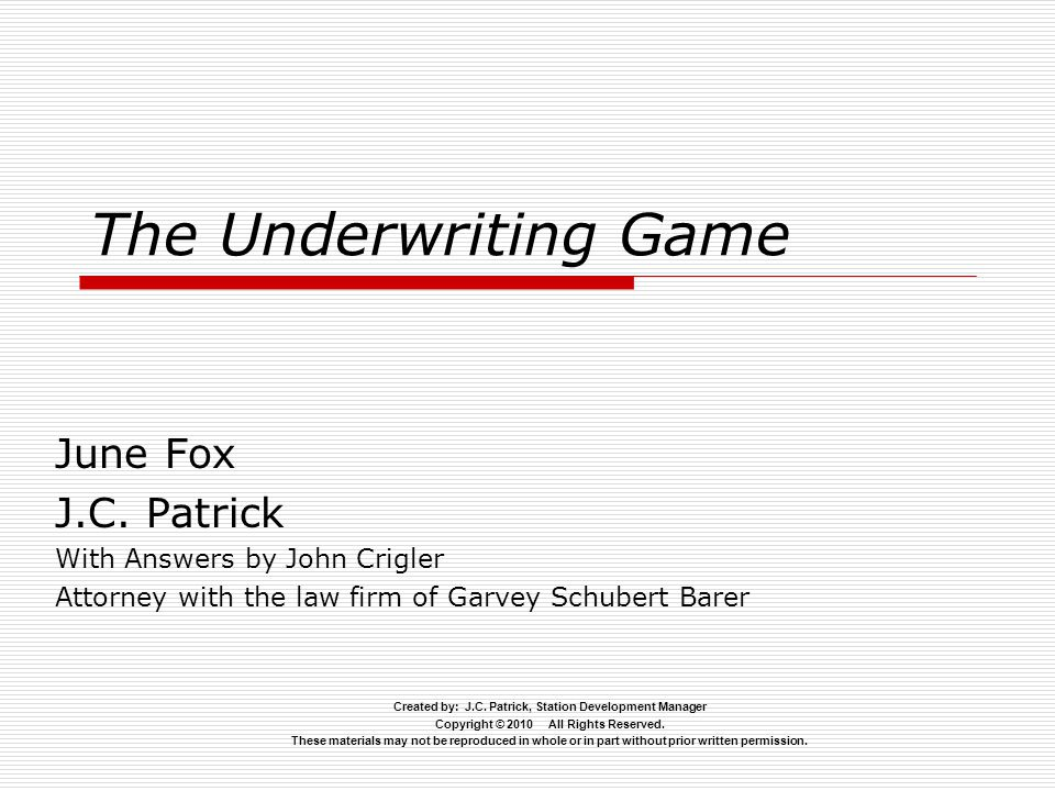 The Underwriting Game June Fox J.C.