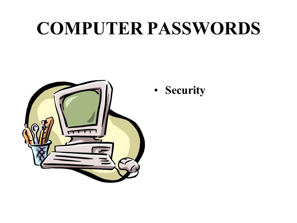 COMPUTER PASSWORDS Security