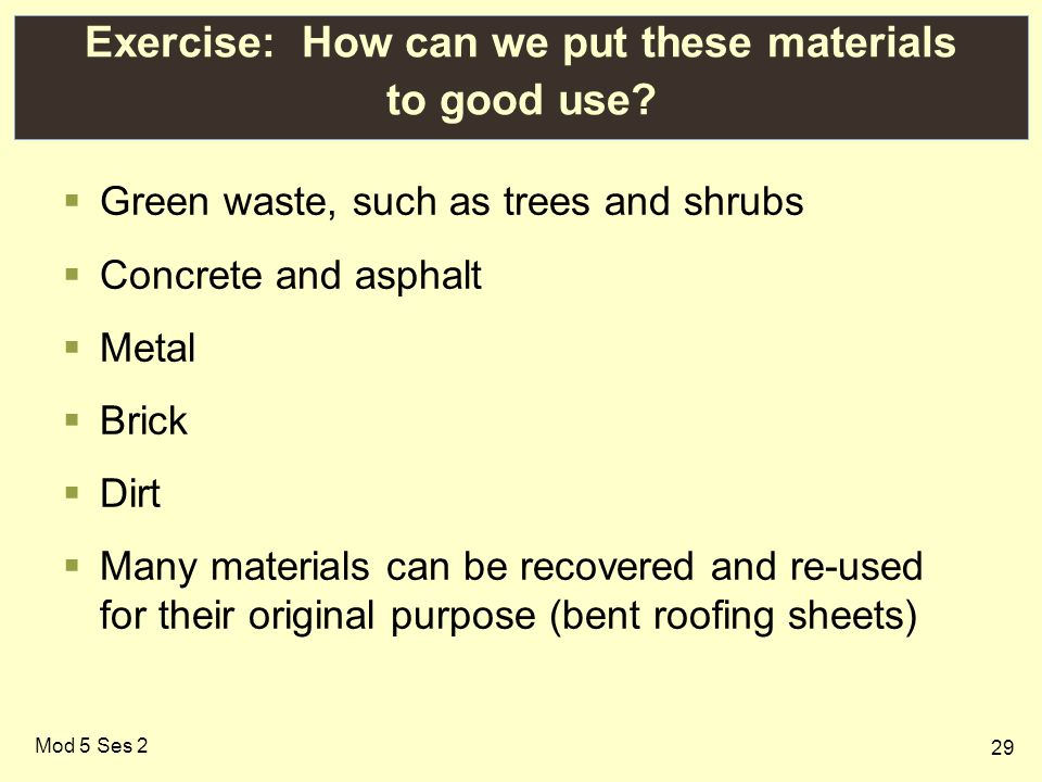 29 Mod 5 Ses 2 Exercise: How can we put these materials to good use.