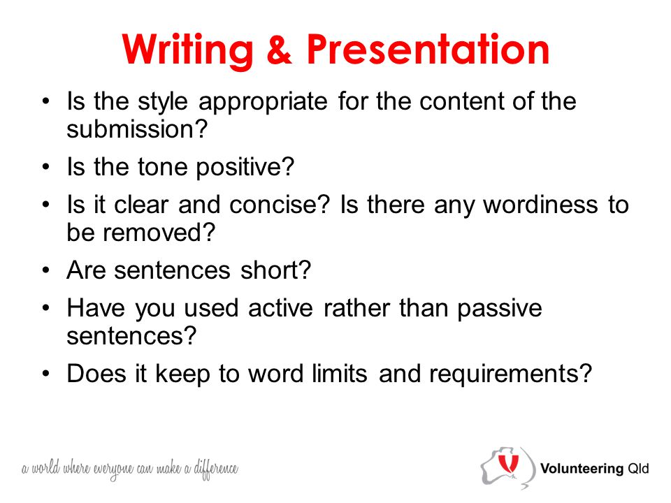 Writing & Presentation Is the style appropriate for the content of the submission.