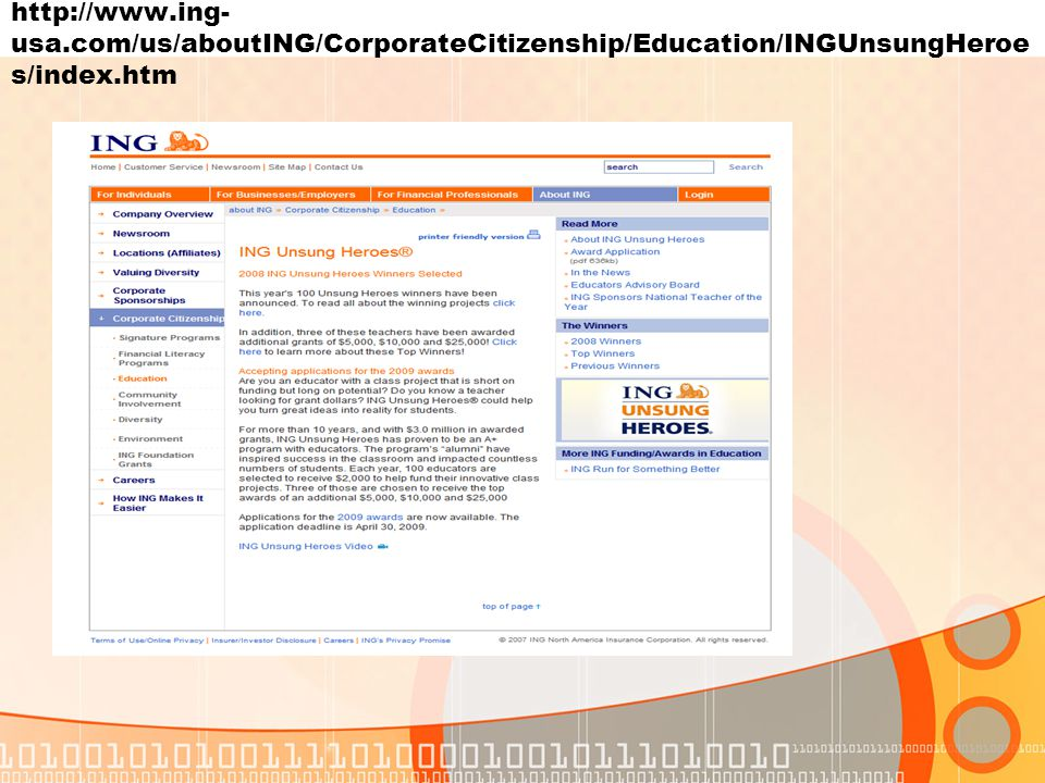 http://www.ing- usa.com/us/aboutING/CorporateCitizenship/Education/INGUnsungHeroe s/index.htm