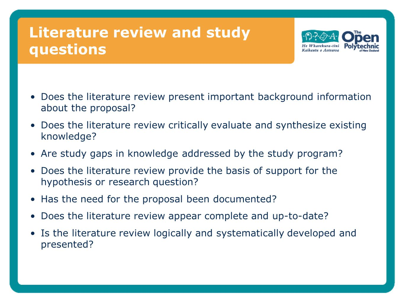 Literature review and study questions Does the literature review present important background information about the proposal.