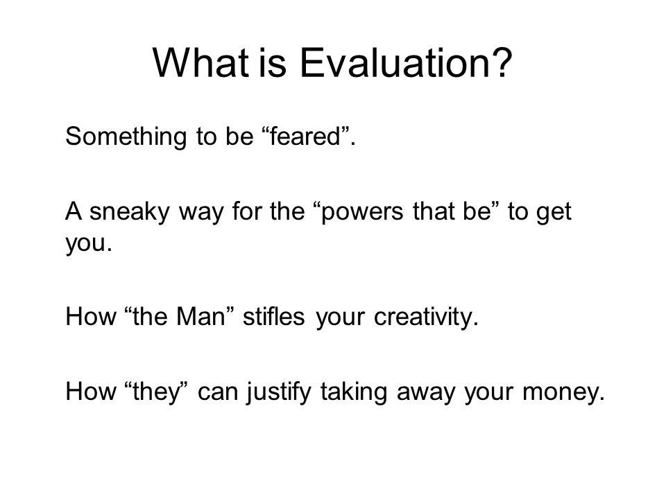 Formative Evaluation What activities were evaluated.