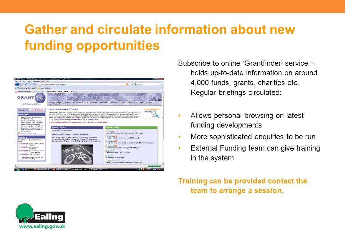 For further information contact Calum Murdoch Senior External Funding Officer Ealing Council Grants and Funding Team Economic Regeneration 020 8825 7443 murdochc@ealing.gov.uk murdochc@ealing.gov.uk