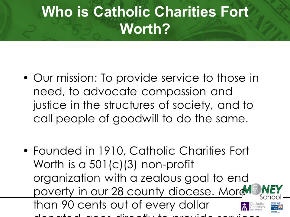 Who is Catholic Charities Fort Worth.