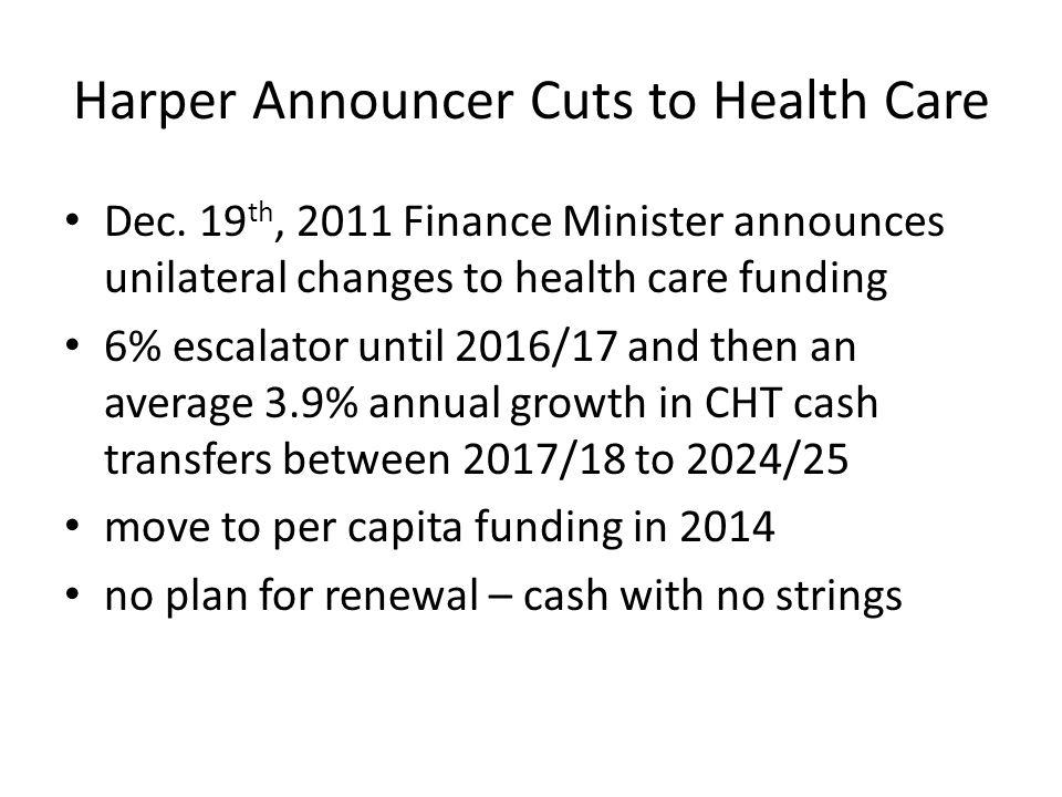 Harper Announcer Cuts to Health Care Dec.