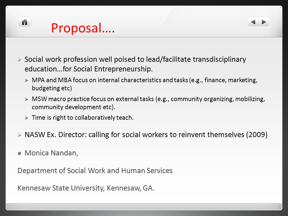  Social work profession well poised to lead/facilitate transdisciplinary education…for Social Entrepreneurship.