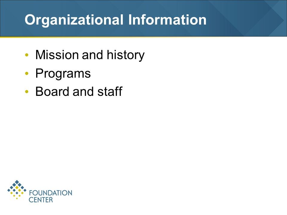 Organizational Information Mission and history Programs Board and staff