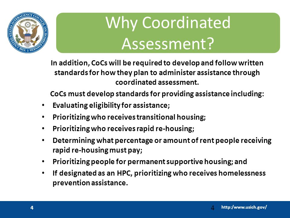 http:/www.usich.gov/ 4 Why Coordinated Assessment.