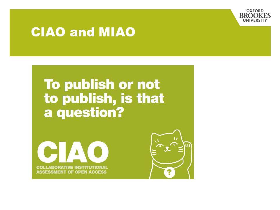 CIAO and MIAO
