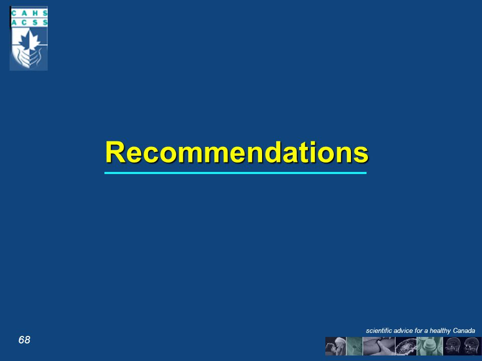 Recommendations 68 scientific advice for a healthy Canada