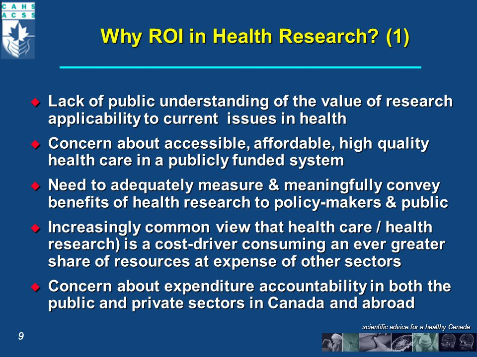 scientific advice for a healthy Canada Why ROI in Health Research.