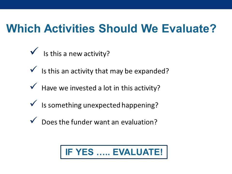 Which Activities Should We Evaluate. Is this a new activity.