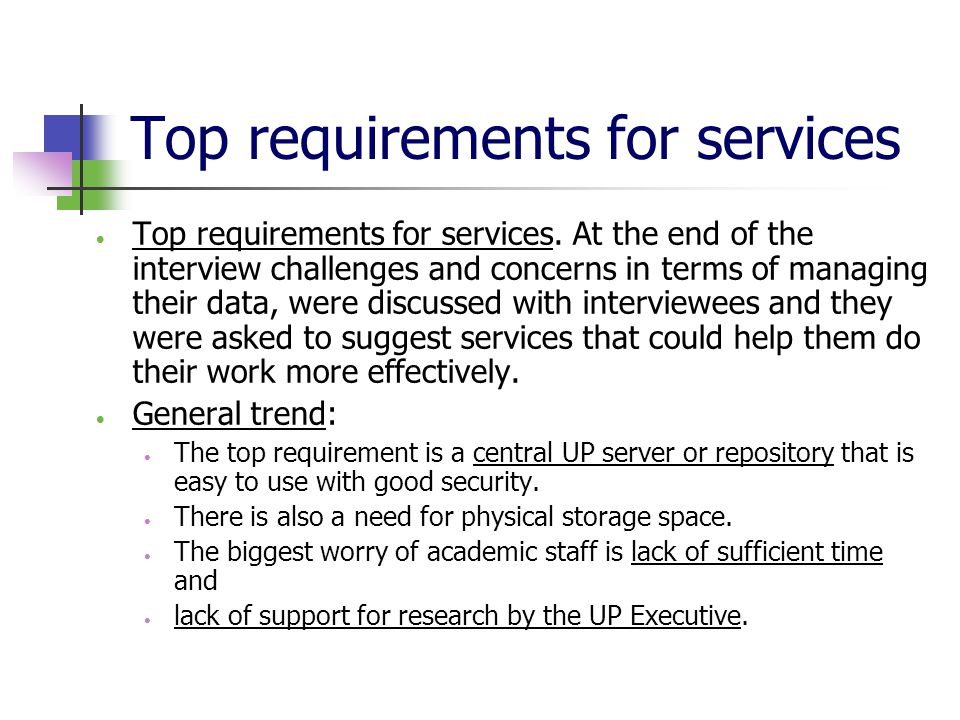 Top requirements for services  Top requirements for services.