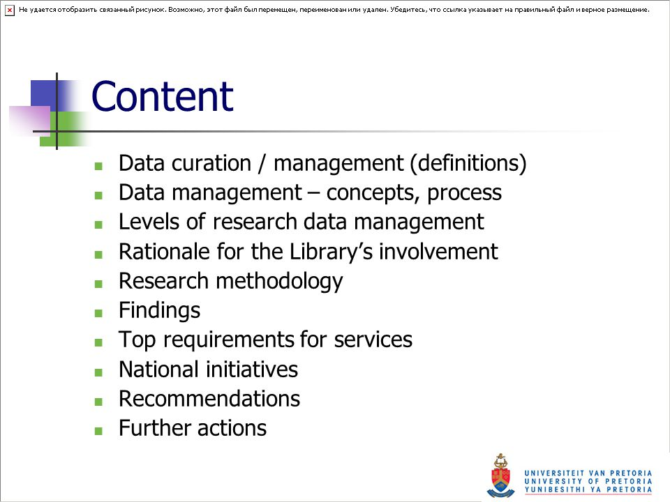 Content Data curation / management (definitions) Data management – concepts, process Levels of research data management Rationale for the Library's involvement Research methodology Findings Top requirements for services National initiatives Recommendations Further actions