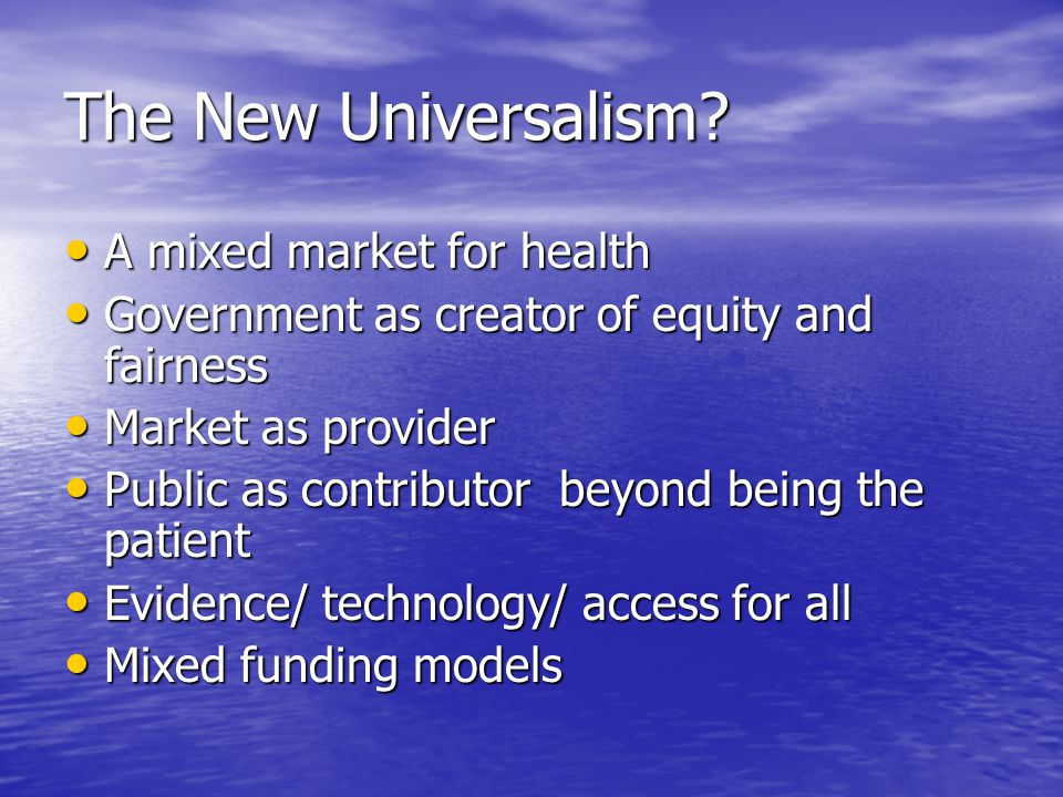 The New Universalism.