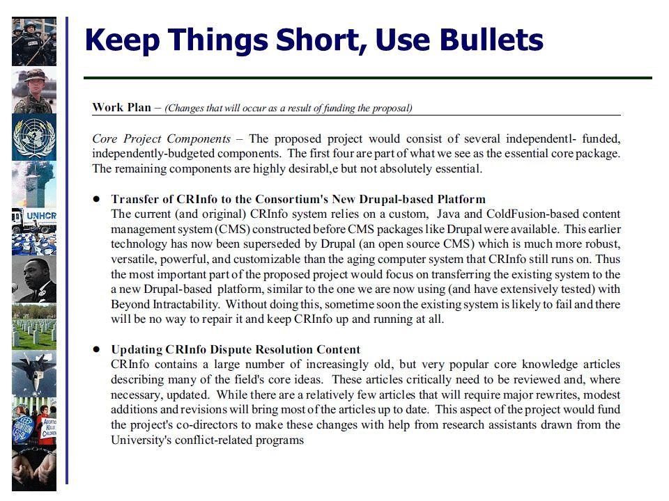 Keep Things Short, Use Bullets