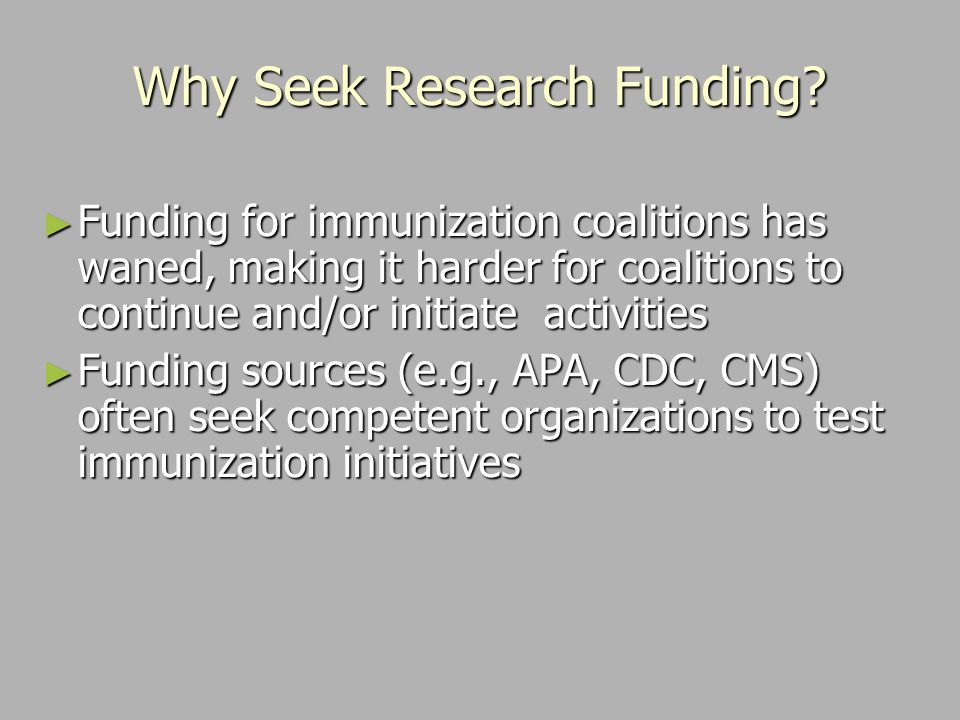 Why Seek Research Funding.