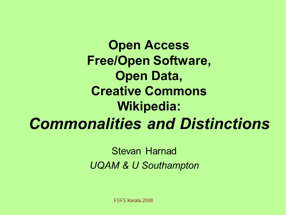 What is Open Access (OA)? Free online access to refereed research articles FSFS Kerala 2008