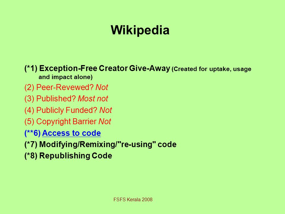 Wikipedia (*1) Exception-Free Creator Give-Away (Created for uptake, usage and impact alone) (2) Peer-Revewed.