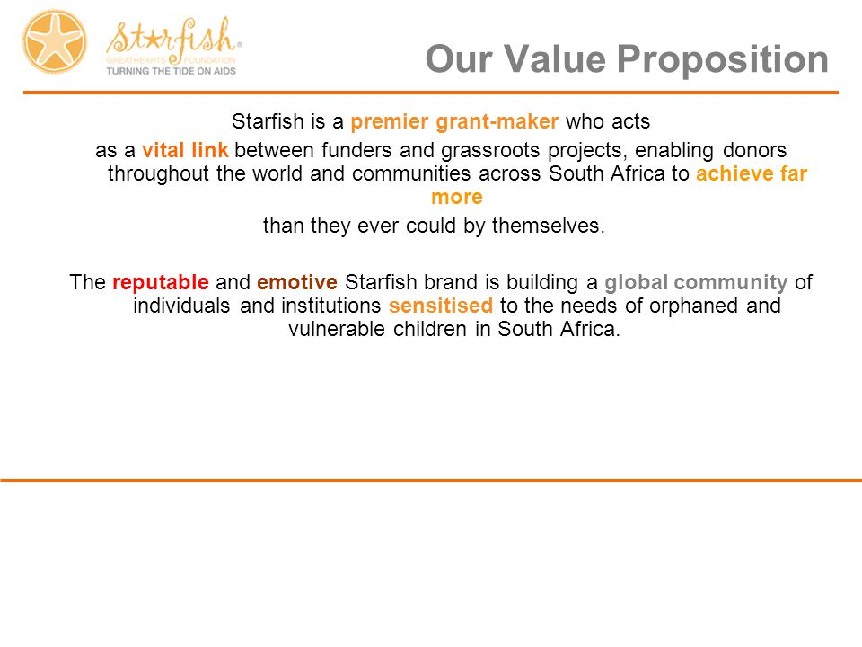 Starfish is a premier grant-maker who acts as a vital link between funders and grassroots projects, enabling donors throughout the world and communiti