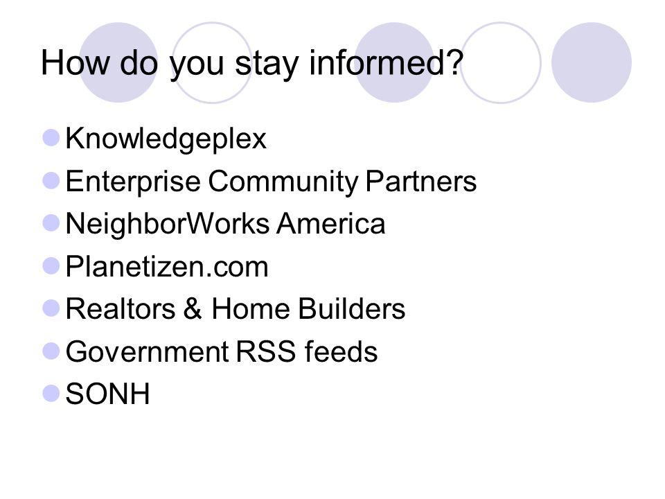 Knowledgeplex Enterprise Community Partners NeighborWorks America Planetizen.com Realtors & Home Builders Government RSS feeds SONH