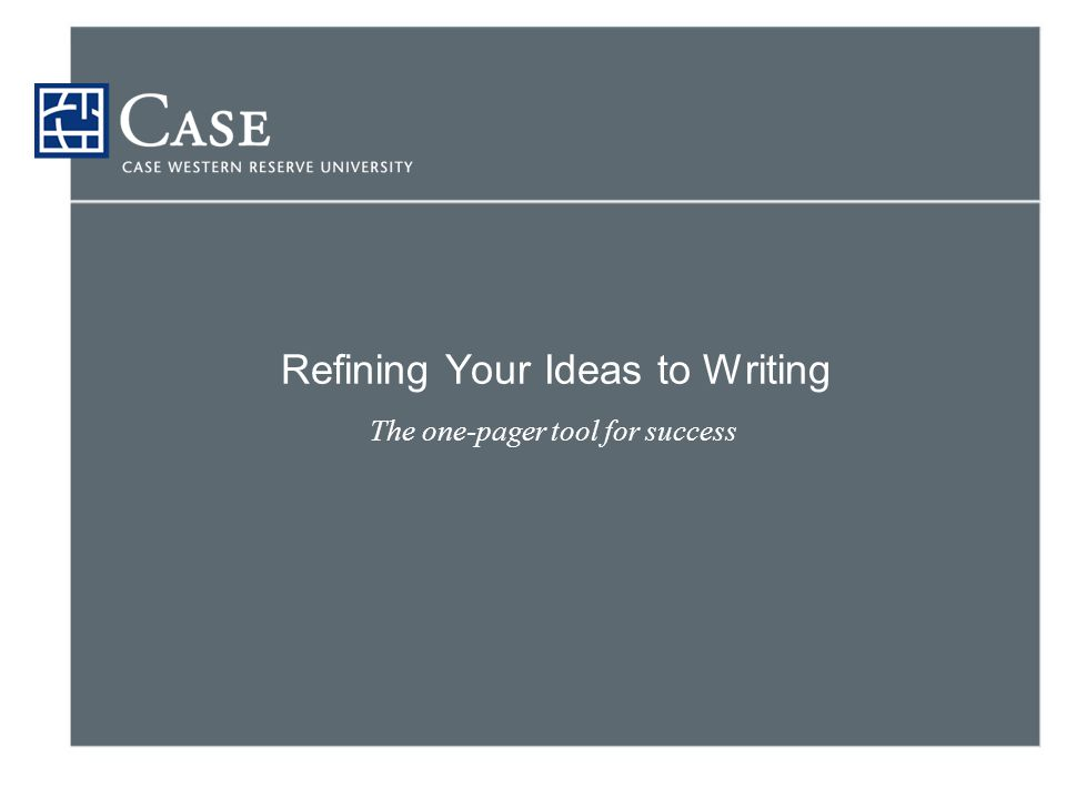 Refining Your Ideas to Writing The one-pager tool for success