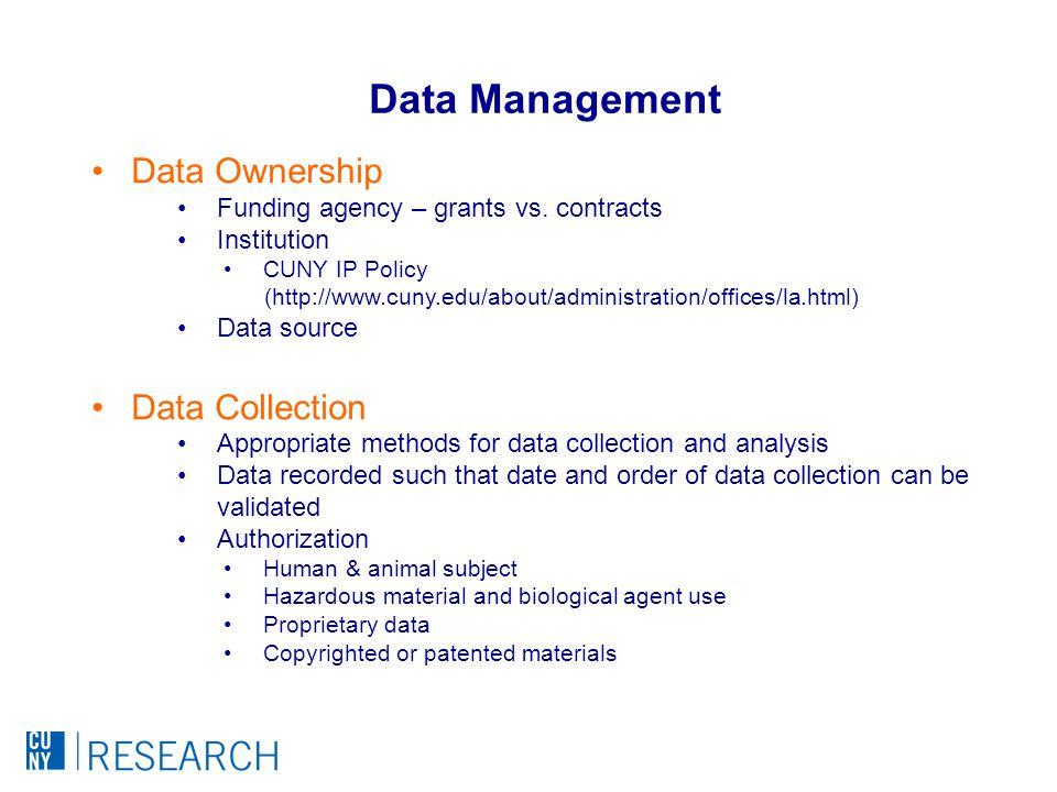 Data Ownership Funding agency – grants vs.