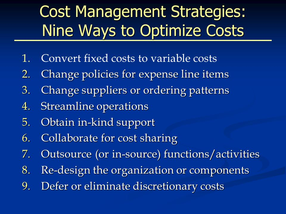 Cost Management Strategies: Nine Ways to Optimize Costs 1.