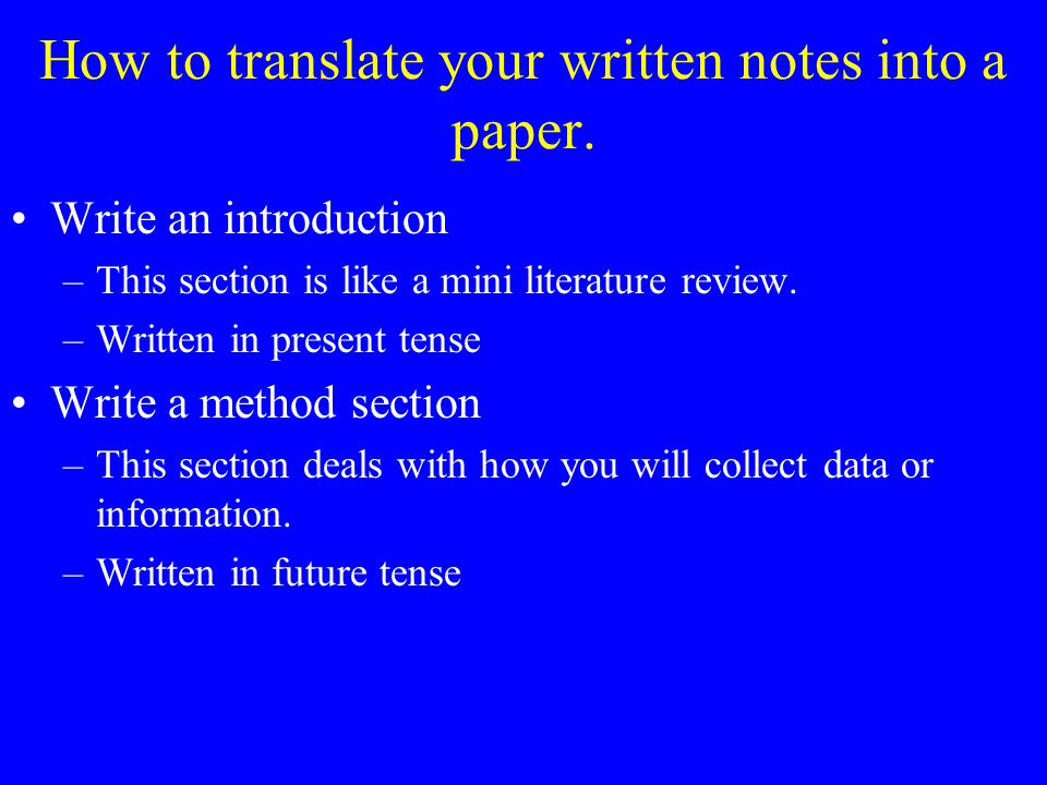 How to translate your written notes into a paper.