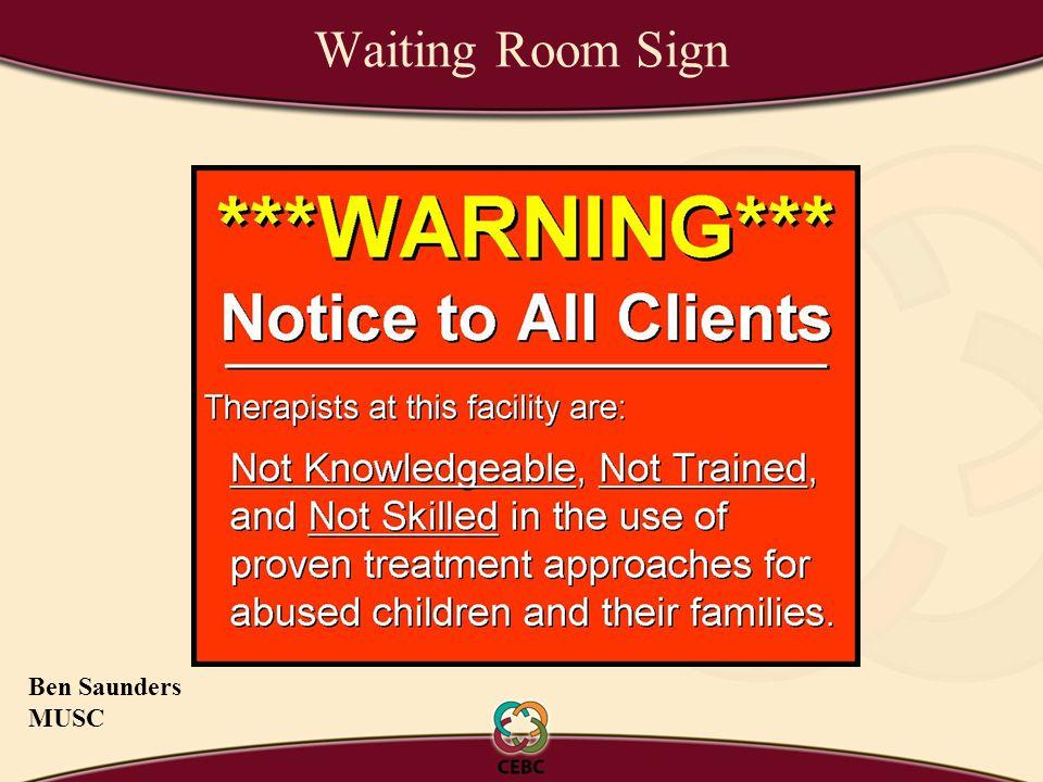 Waiting Room Sign Ben Saunders MUSC