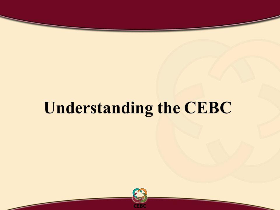 Understanding the CEBC