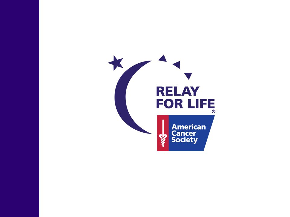 Enlarging Our Footprint Marketing Relay For Life in Your Community