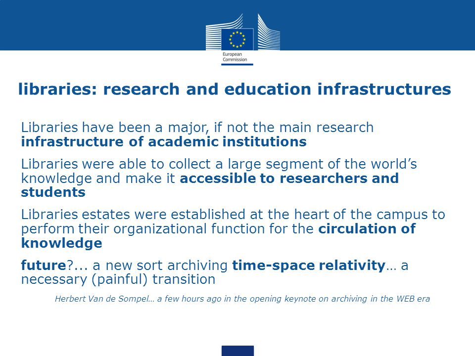 Research Infrastructures Men of science […] could formerly work in isolation as writers still can.