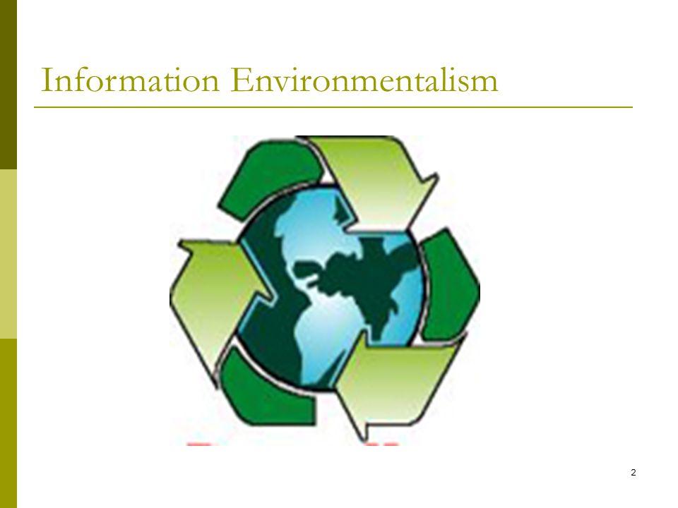 2 Information Environmentalism