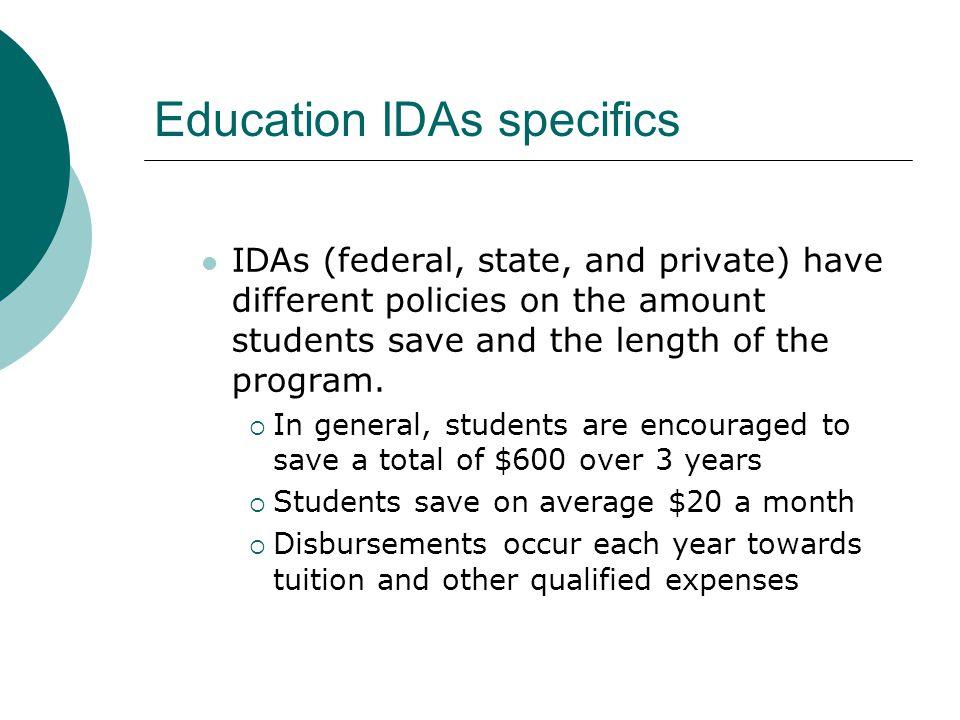Education IDA: An Example Sara starts saving in December 2006 She saves $100 per month.