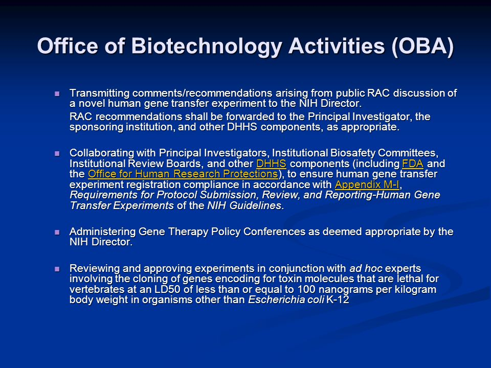 Office of Biotechnology Activities (OBA) Transmitting comments/recommendations arising from public RAC discussion of a novel human gene transfer experiment to the NIH Director.