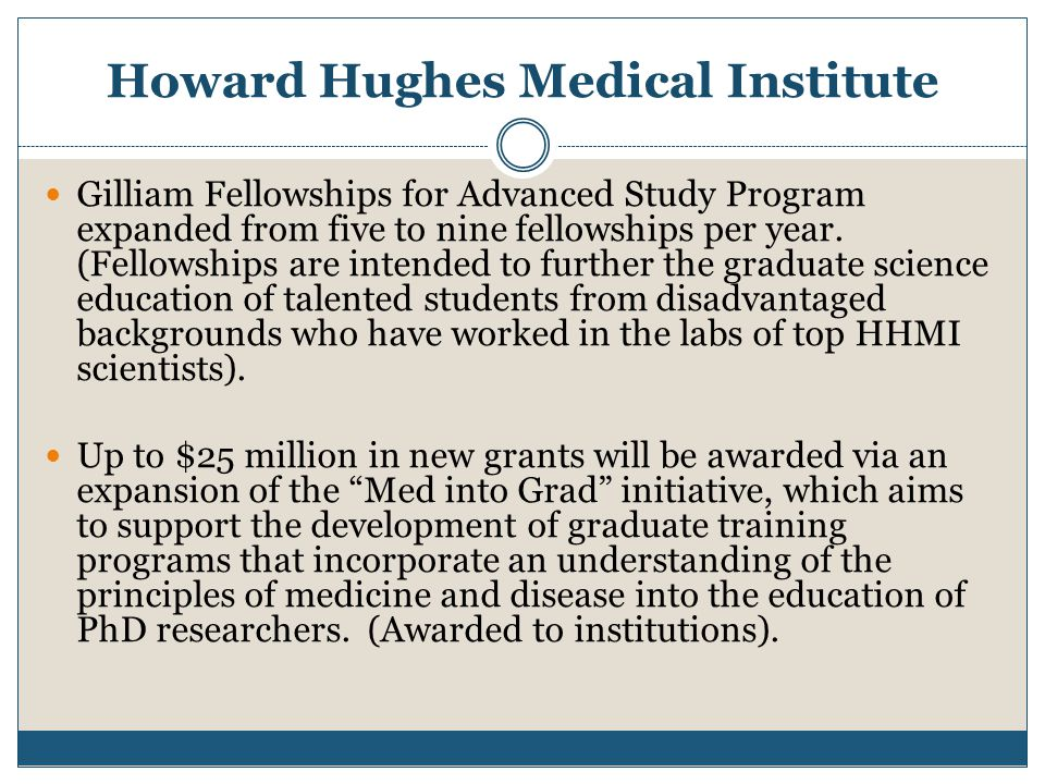 Howard Hughes Medical Institute Gilliam Fellowships for Advanced Study Program expanded from five to nine fellowships per year.
