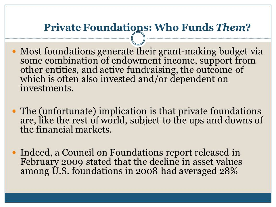 Private Foundations: Who Funds Them.