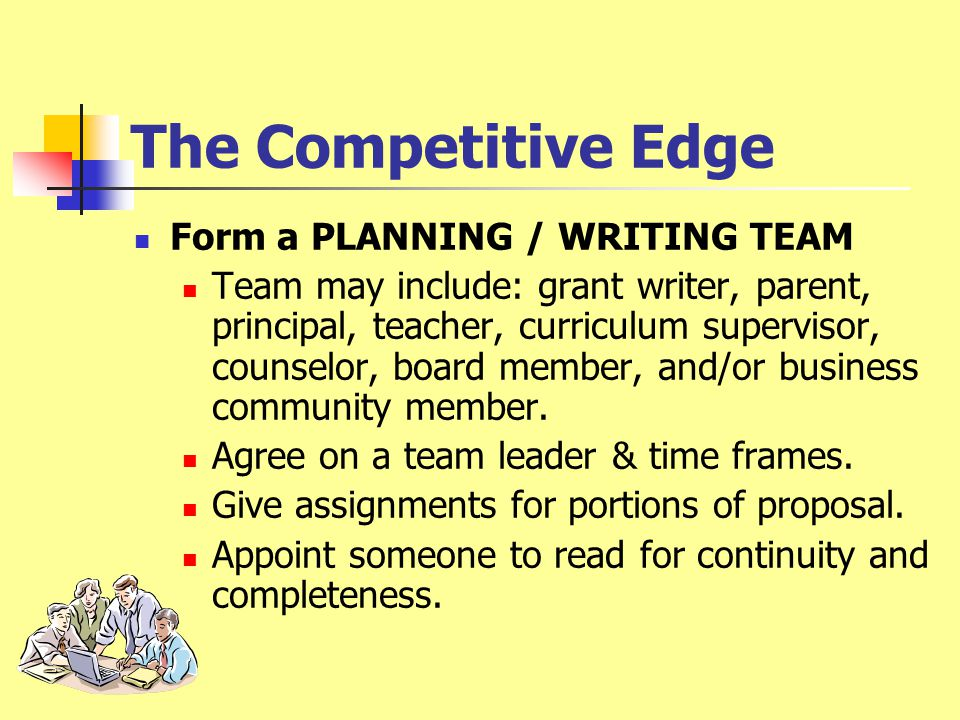 The Competitive Edge Understand the SELECTION CRITERIA.