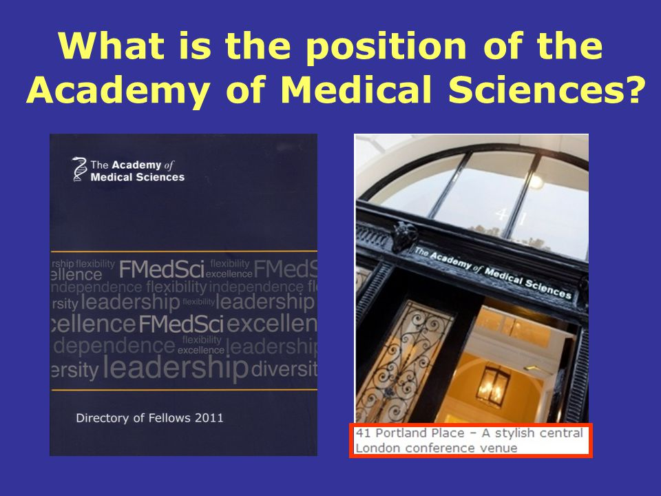 What is the position of the Academy of Medical Sciences