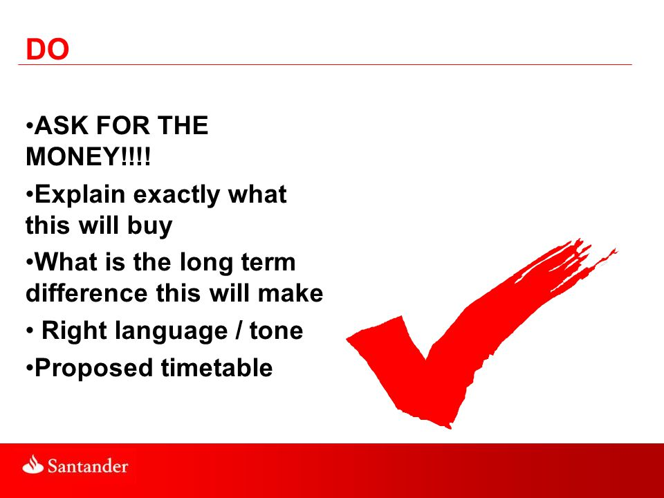 DON'T Put see attached in answer to any question Make assumptions or use jargon Go away on holiday immediately after submitting your bid