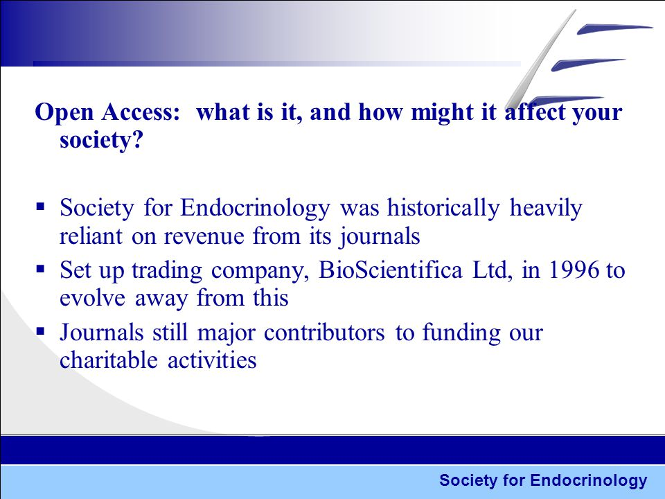 Society for Endocrinology Open Access: what is it, and how might it affect your society.