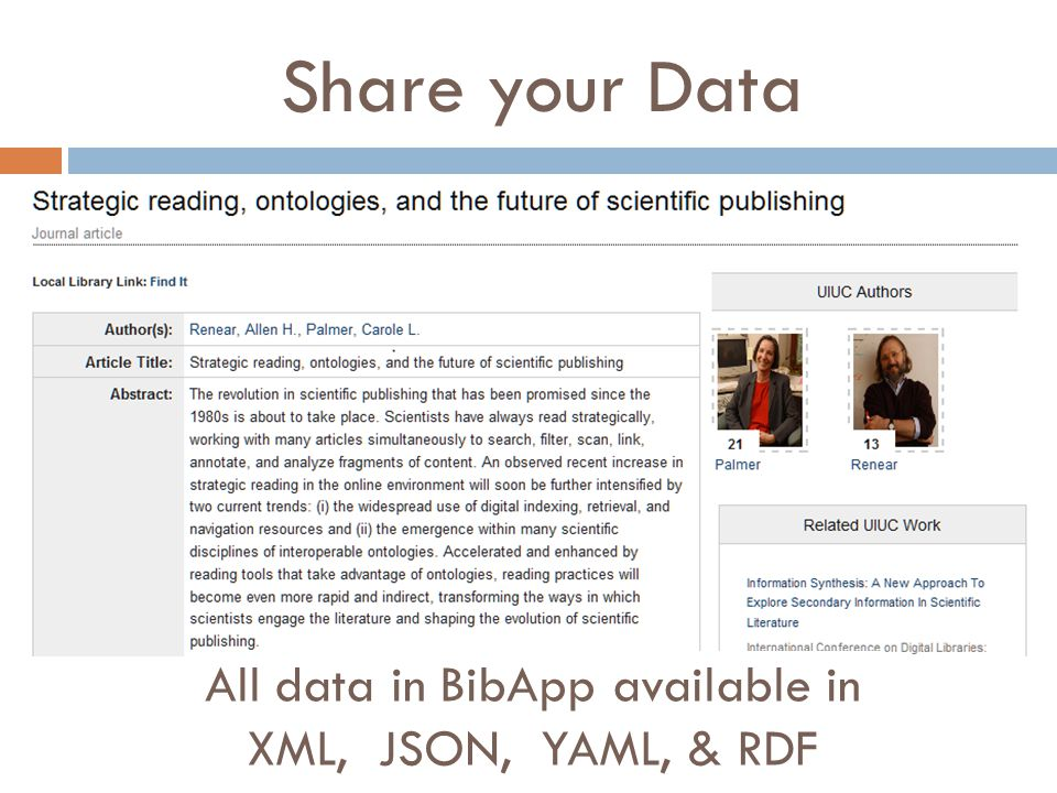 Share your Data  All data in BibApp available in XML, JSON, YAML, & RDF