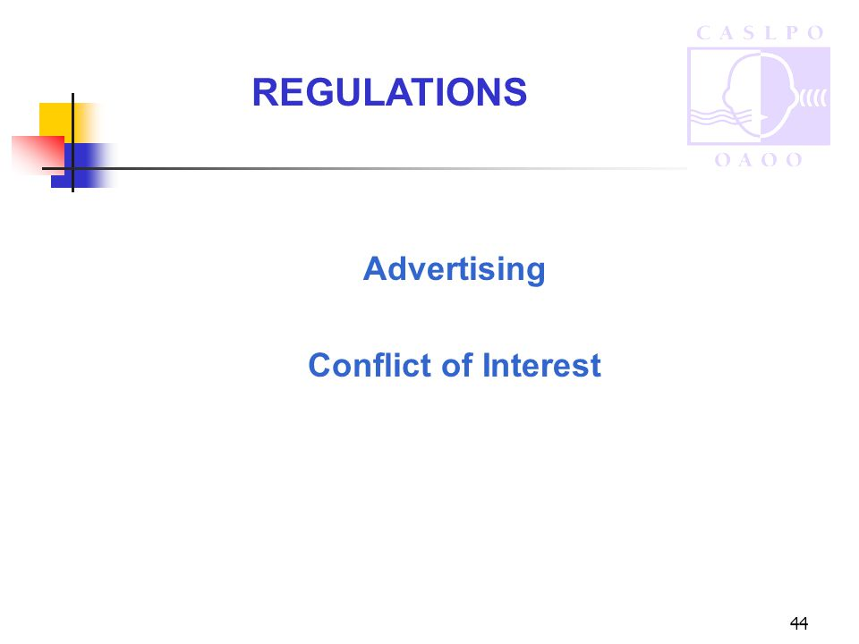 44 Advertising Conflict of Interest REGULATIONS