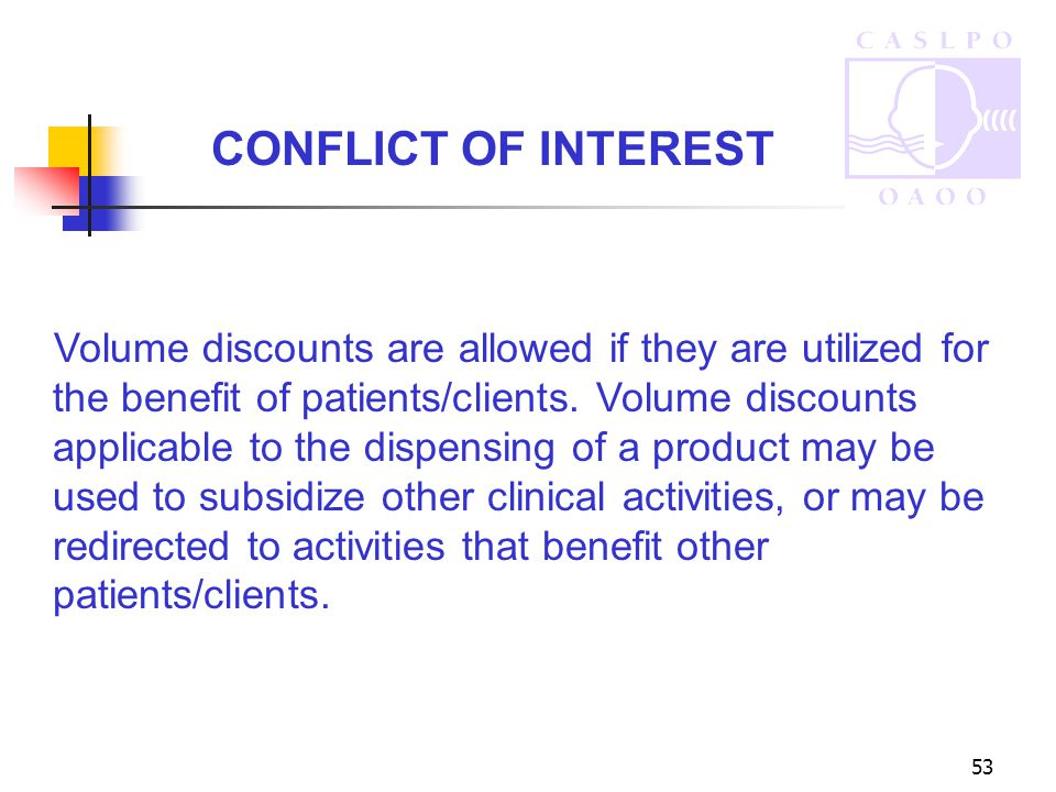 53 Volume discounts are allowed if they are utilized for the benefit of patients/clients.