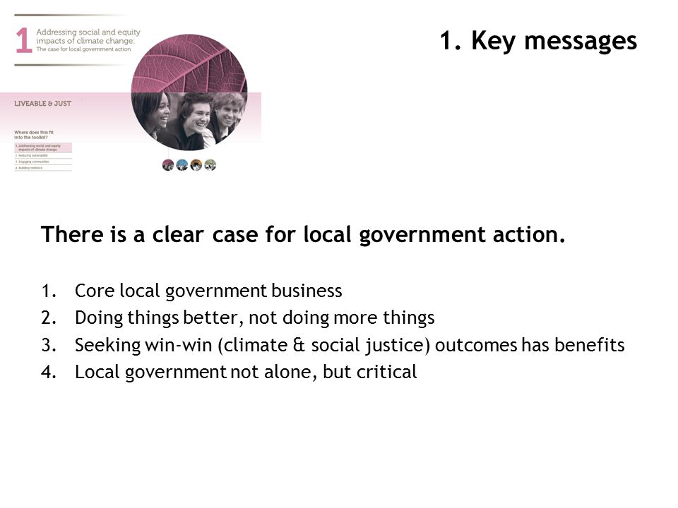 1.Key messages There is a clear case for local government action.