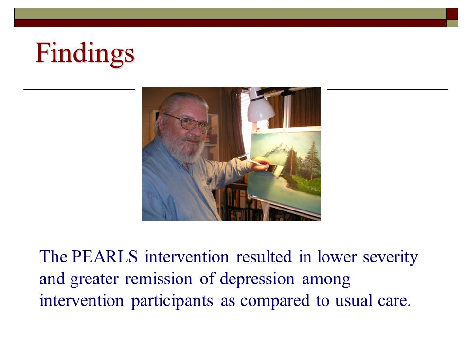 Findings The PEARLS intervention resulted in lower severity and greater remission of depression among intervention participants as compared to usual care.